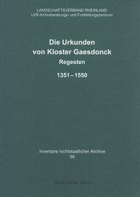 Die Urkunden von Kloster Gaesdonck