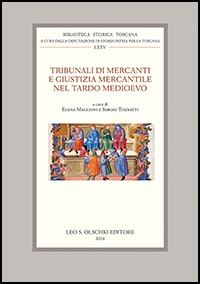 Tribunali di mercanti e giustizia mercantile nel tardo Medioevo