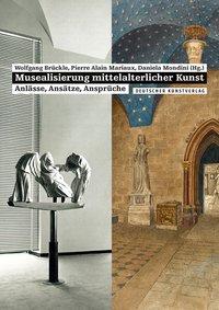 Musealisierung mittelalterlicher Kunst