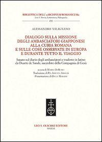 Dialogo sulla missione degli ambasciatori giapponesi alla curia romana e sulle cose osservate in Europa e durante tutto il viaggio
