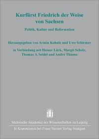 Kurfürst Friedrich der Weise von Sachsen