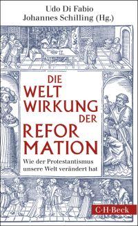 Die Weltwirkung der Reformation