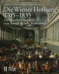 Die Wiener Hofburg 1705-1835