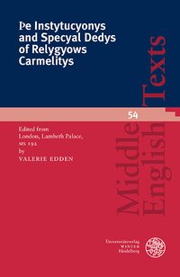 Þe Instytucyonys and Specyal Dedys of Relygyows Carmelitys