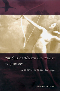 The Cult of Health and Beauty in Germany