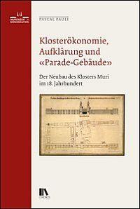 """Kloster�konomie, Aufkl�rung und """"Parade-Geb�ude"""""""