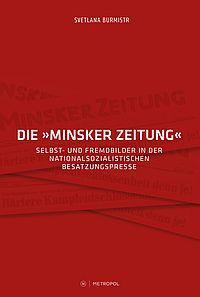 """Die """"Minsker Zeitung"""""""