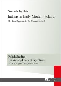 Italians in Early Modern Poland
