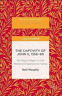 The Captivity of John II, 1356-60