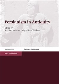 Persianism in Antiquity