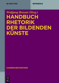 Handbuch Rhetorik der Bildenden K�nste