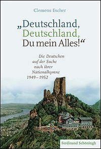"""""""Deutschland, Deutschland, Du mein Alles!"""""""