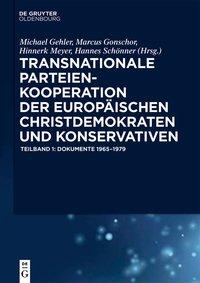 Transnationale Parteienkooperation der europäischen Christdemokraten und Konservativen