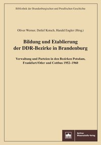 Bildung und Etablierung der DDR-Bezirke in Brandenburg