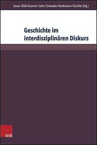 Geschichte im interdisziplinären Diskurs