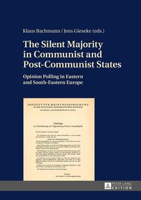The Silent Majority in Communist and Post-Communist States
