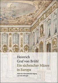 Heinrich Graf von Br�hl