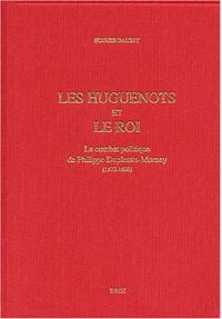 Les Huguenots et le roi