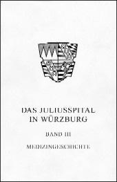 Das Juliusspital in Würzburg - Medizingeschichte
