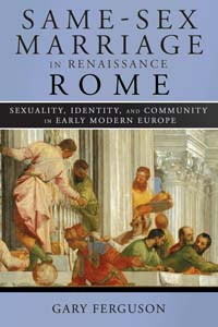 Same-Sex Marriage in Renaissance Rome