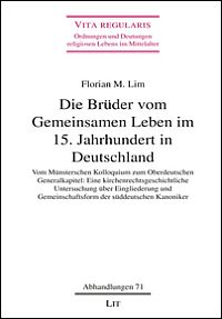 Die Brüder vom Gemeinsamen Leben im 15. Jahrhundert in Deutschland