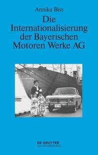 Die Internationalisierung der Bayerischen Motoren Werke AG