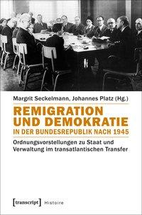 Remigration und Demokratie in der Bundesrepublik nach 1945