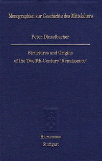 Structures and Origins of the Twelfth-Century 'Renaissance'