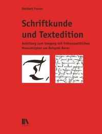 Schriftkunde und Textedition