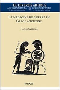 La médicine de guerre en Grèce ancienne