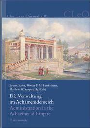 Die Verwaltung im Achämenidenreich  / Administration in the Achaemenid Empire