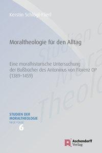Moraltheologie für den Alltag