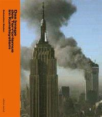 Das Image des Terrorismus im Kunstsystem