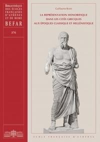 La repr�sentation honorifique dans les cit�s grecques aux �poques classique et hell�nistique