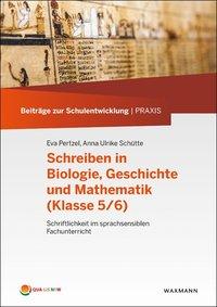 Schreiben in Biologie, Geschichte und Mathematik (Klasse 5/6)