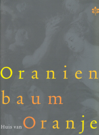 Oranienbaum - Huis van Oranje