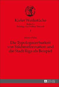 Die Typologisierbarkeit von Städtereformation und die Stadt Riga als Beispiel