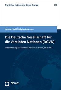 Die Deutsche Gesellschaft für die Vereinten Nationen (DGVN)