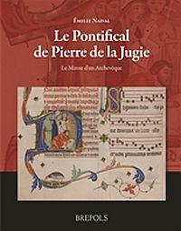 Le Pontifical de Pierre de la Jugie