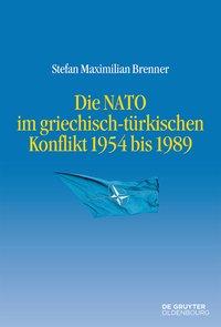 Die NATO im griechisch-türkischen Konflikt 1954 bis 1989