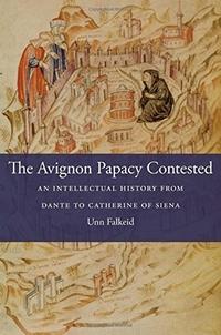 The Avignon Papacy Contested