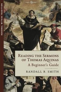 Reading the Sermons of Thomas Aquinas