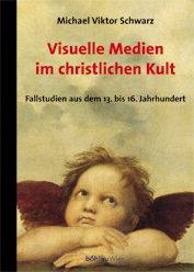 Visuelle Medien im christlichen Kult