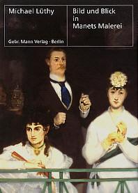 Bild und Blick in Manets Malerei