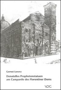 Donatellos Prophetenstatuen am Campanile des Florentiner Doms