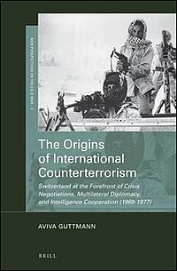 The Origins of International Counterterrorism
