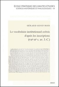 Le vocabulaire institutionnel cr�tois d'apr�s les inscriptions (VIIe-IIe s. av. J.-C.)