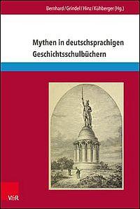 Mythen in deutschsprachigen Geschichtsschulbüchern