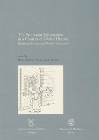 The Protestant Reformation in a Context of Global History