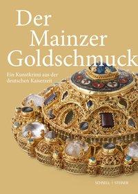 Der Mainzer Goldschmuck
